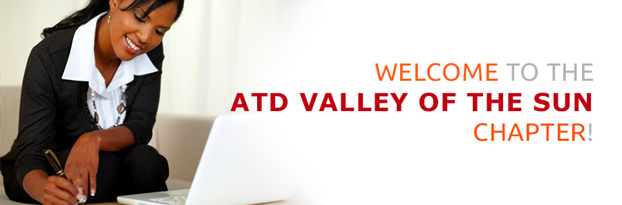 Welcome to ATD Valley of the Sun Chapter